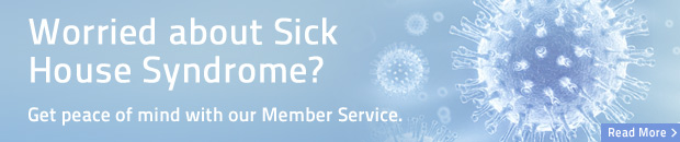 Worried about Sick House Syndrome?